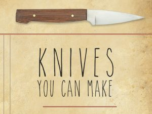 Knives You Can Make - Book Review